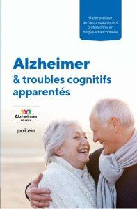 Alzheimer & troubles cognitifs apparentés